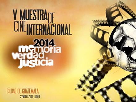 Muestra Internacional de Cine Memoria  Verdad Justicia 2014